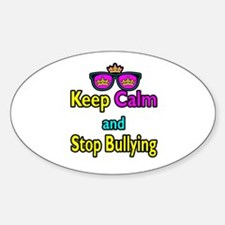 Crown Sunglasses Keep Calm And Stop Bullying Stick