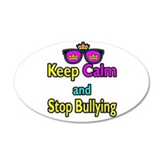 Crown Sunglasses Keep Calm And Stop Bullying Wall Decal