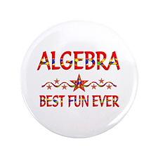 """Algebra Best Fun 3.5"""" Button"""