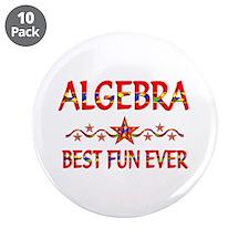 "Algebra Best Fun 3.5"" Button (10 pack)"