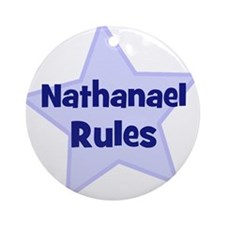 Nathanael Rules Ornament (Round)