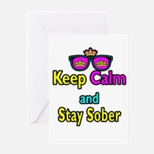 Crown Sunglasses Keep Calm And Stay Sober Greeting