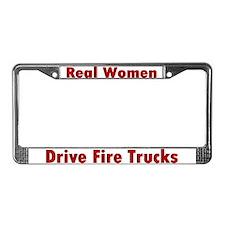 """Real Women Drive Fire Trucks"" License Plate Frame"