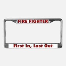 """First in, last out"" License Plate Frame"