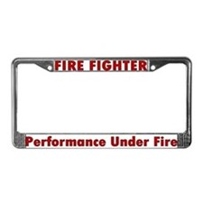 """""""Performance Under Fire"""" License Plate Frame"""