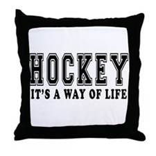 Hockey It's A Way Of Life Throw Pillow