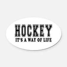 Hockey It's A Way Of Life Oval Car Magnet