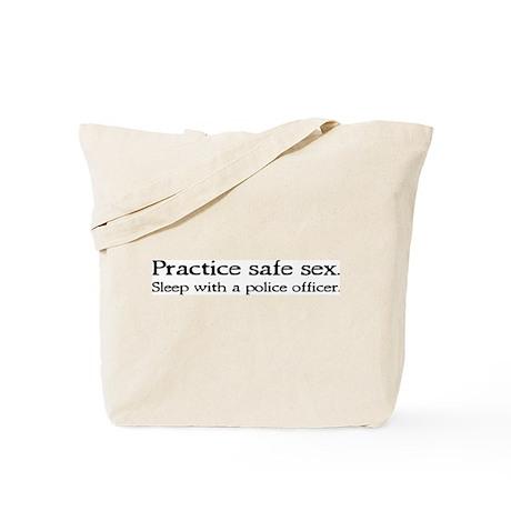 """""""Practice Safe Sex - Police"""" Tote Bag"""