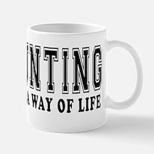 Hunting It's A Way Of Life Mug