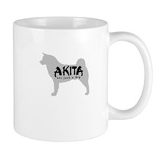 Akita - Not Just a Dog! Mug