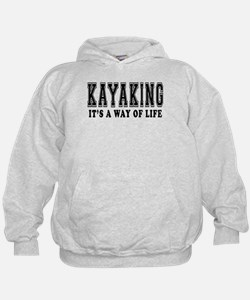 Kayaking It's A Way Of Life Hoodie