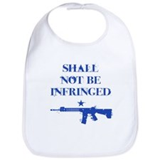 Shall Not Be Infringed Bib