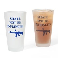 Shall Not Be Infringed Drinking Glass