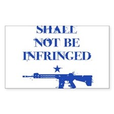 Shall Not Be Infringed Decal