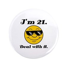 "21st Birthday Deal With It 3.5"" Button"