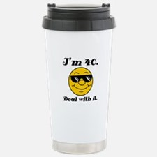 40th Birthday Deal With It Travel Mug