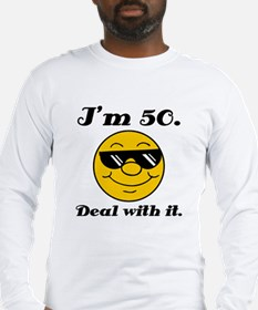 50th Birthday Deal With It Long Sleeve T-Shirt