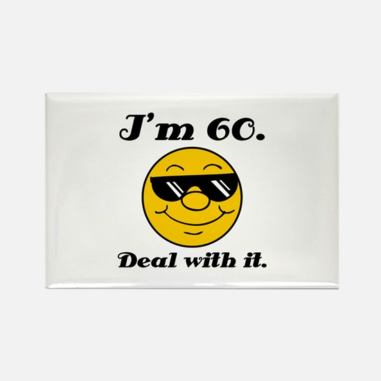 60th Birthday Deal With It Rectangle Magnet