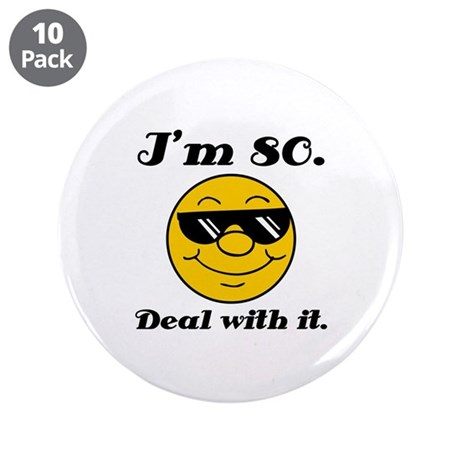 """80th Birthday Deal With It 3.5"""" Button (10 pack)"""