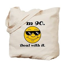 90th Birthday Deal With It Tote Bag