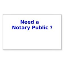 Need a Notary Public ? Decal