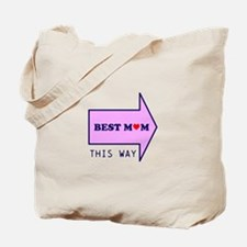 BEST MUM THIS WAY Tote Bag