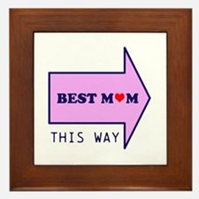 BEST MUM THIS WAY Framed Tile