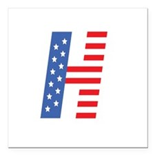 """H is for Hillary in 2016 Square Car Magnet 3"""" x 3"""""""