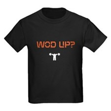 WOD UP? T
