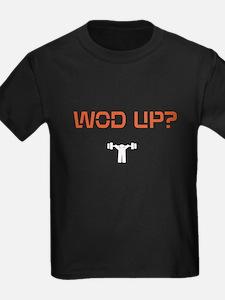 WOD UP? T