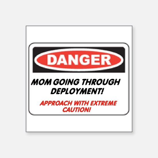 Mom going thru Deployment!.. Rectangle Sticker