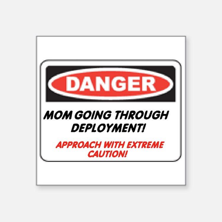 Mom going thru Deployment!.. Rectangle Sticker