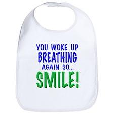 You woke up breathing again so smile!, t shirts, m
