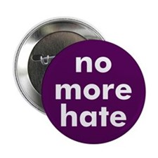 NO HATE... Button