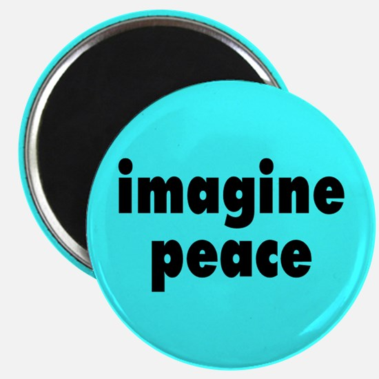 IMAGINE PEACE... Magnet