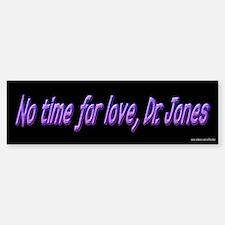 No Time For Love - Clerks Bumper Car Car Sticker