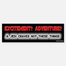 A Jedi Craves Not - Mallrats Bumper Bumper Bumper Sticker