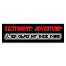 A Jedi Craves Not - Mallrats Bumper Bumper Sticker