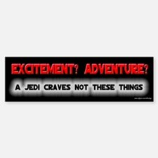 A Jedi Craves Not - Mallrats Bumper Car Car Sticker