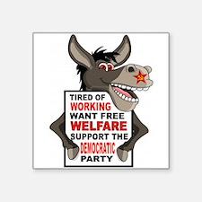WELFARE DEMOCRATS Sticker