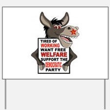 WELFARE DEMOCRATS Yard Sign