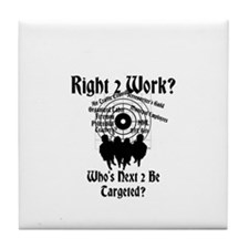 Right 2 Work? Who's Next 2 Be Targeted? Tile Coast