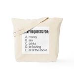 requests.jpg Tote Bag