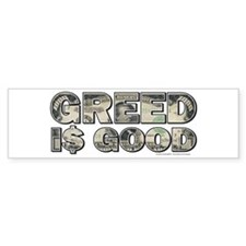 Wall Street/Greed is Good Bumper Bumper Sticker