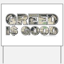 Wall Street/Greed is Good Yard Sign