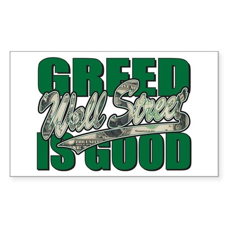 Wall Street/Greed is Good Sticker (Rectangle)