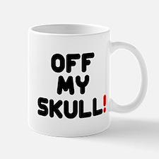 OFF MY SKULL! Small Mug