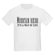 Mountain Biking It's A Way Of Life T-Shirt