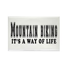 Mountain Biking It's A Way Of Life Rectangle Magne