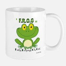F.R.O.G. Fully, Relying,On,God Mug